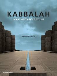 100 Alexander Gorlin Kabbalah In Art And Architecture Amazoncouk