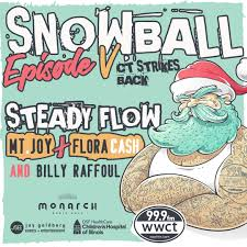 100 Truck N Stuff Peoria Il Snowball V CT Strikes Back W Steady Flow Mt Joy Flora Cash And