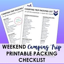 Printable Camping Trip Checklist Essentials To Pack For The Weekend