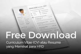 Free Download Curriculum Vitae CV Atau Resume Yang Memikat Para HRD 1