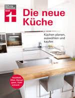 die neue küche küche planen auswählen und kaufen