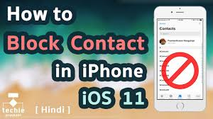 How to Block a Contact or Phone Number in iPhone iOS 11 HINDI