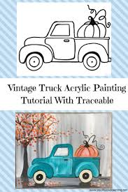100 How To Paint A Truck Vintage Pumpkin Crylic On Canvas Ing
