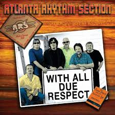 With All Due Respect Atlanta Rhythm Section