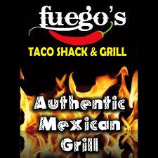 El Patio Mexican Grill Bakersfield Menu by Fuego U0027s Taco Shack And Grill Home Facebook