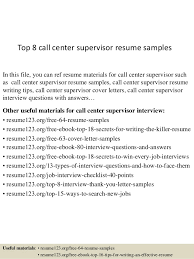 Top 8 Call Center Supervisor Resume Samples In This File You Can Ref Materials