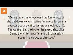 Should Ceiling Fans Spin Clockwise Or Counterclockwise by Which Way Should A Ceiling Fan Go In The Summer Youtube
