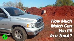 How Much Mulch Can You Fit In A Truck - YouTube Truck Engine Steam Cleaning How Much Does It Cost Trucks The Subliminal Tow Crooked Halo Gorgeous How Much Is Home Depot Truck Rental On Rent A Pickup Moving With Cargo Van Insider My Tree Service Llc We Save Trees Diesel Performance Diesel Pros Much It To Wrap Truck What Did I Pay Youtube These Are A Car Accident Lawyer Mezzomotsports Uhaul U Haul Boxes Best Resource Can Adding Weight To Your Improve Acceleration Youtube Inside Does Weigh 600 Camp Dodge Ram Questions My Worth Cargurus