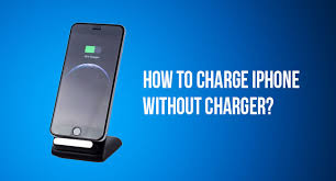 How to Charge iPhone without Charger List of Methods