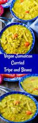 Jamaican Pumpkin Soup Vegan by Vegan Jamaican Curried Tripe And Beans Healthier Steps