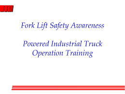100 Powered Industrial Truck Training PPT Fork Lift Safety Awareness Operation