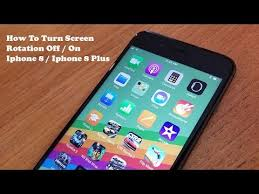 How To Turn Screen Rotation f Iphone 8 Iphone 8 Plus