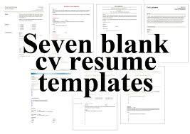 Seven Blank Cv Resume Templates