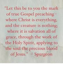 Let This Be To You The Mark Of True Gospel Preaching Where Christ Is