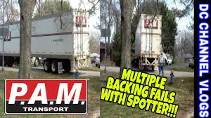 Pam Transport Driver Multiple Backing Fails / VLOG - YouTube