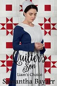 Amish Romance The Quilters Son Liams Choice