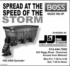 SPREAD AT THE SPEED OF THE STORM, J & J TRUCK EQUIPMENT, Somerset, PA