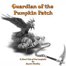 Pumpkin Patch Tarantula Bite by Guardian Of The Pumpkin Patch U2013 A Short Tale From The Longtails