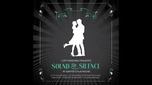 100 Loft Ensemble Sound Of Silence Trailer