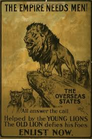 The Empire Needs Men Overseas States All Answer Call Helped By Young Lions Old Lion Defies His Foes British WW1 Propaganda Posters