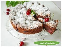 versunkener kirschkuchen tanja s glutenfreies kochbuch