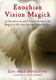 Enochian vision magick an introduction and practical guide to the
