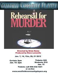 Westfield munity Players Rehearsal for Murder