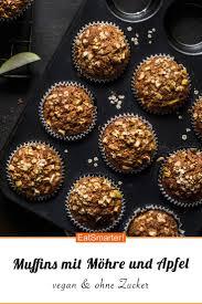 muffins mit möhre und apfel rezept apfel muffins rezept