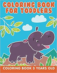 Coloring Book For Toddlers 3 Years Old Jupiter Kids 9781682603888 Amazon Books