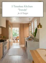 24 All Budget Kitchen Design 5 Timeless Kitchen Trends For All Budgets Home Glow Design