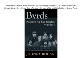 Unlimited Ebook Byrds Requiem For The Timeless Volume 2