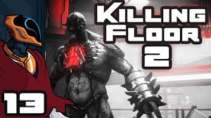 Killing Floor Patriarch Trophy by Let U0027s Play Killing Floor 2 Multiplayer Part 13 So That U0027s The