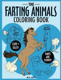 Amazon The Farting Animals Coloring Book 9781539486121 M T Lott Books