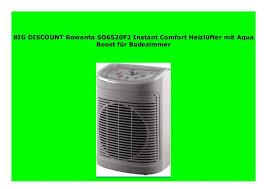 rowenta so6520f2 instant comfort heizlüfter mit aqua boost