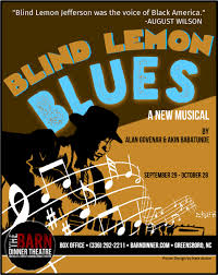 Barn Dinner Theatre | Description - Blind Lemon Blues The Barn Dinner Theatre Performances On Twitter Tonight Is Openingnight For 19 Best Images Pinterest Children Livingstone College Ws Alumni Chapter 42 Hotels Near Koury Cvention Center In Greensboro Nc Wizard Ctgs Mitchel Sommers Celebrates 25 Years Of James Mount Pilgrim Missionary Baptist Church Photos Langston Yelp Nathan Alston Productions Home Facebook Hey Lets Put A Show My Dads Got Barn Holiday Ertainment A Few Our Favorite Things Cluding