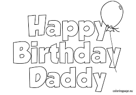 Coloring Pages Happy Birthday Daddy