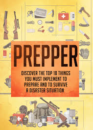 Get Quotations Prepper Discover The Top 10 Things You Must Implement To Prepare And Survive A