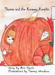 The Runaway Pumpkin by Ann Harris
