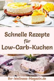 54 schnelle einfache low carb kuchen rezepte ohne zucker
