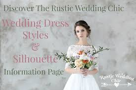 The Rustic Wedding Chic Dress Information Page