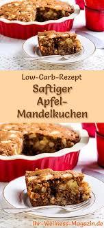 saftiger low carb apfel mandelkuchen rezept ohne zucker