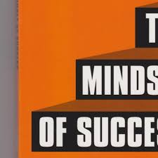 The Mindset Of Success From Good Management To Great Leadership