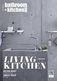 Prefects Bathroom Order Phoenix by Bathroom Kitchen Today Vol 1 2016 By Bathroom Kitchen