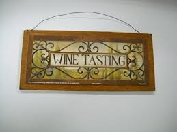 Wine Tasting Kitchen Decor Wall Art Sign Tuscan Signs By The Little Store Of Home