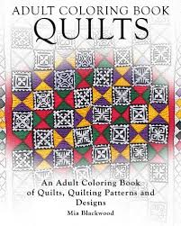 Amazon Adult Coloring Books Quilts An Book Of Quilting Patterns And Designs Pattern Volume 3