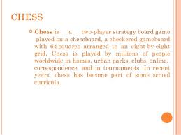CHESS Chess Is A Two Player Strategy Board Game