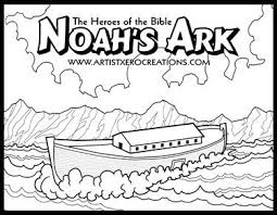 The Heroes Of Bible Coloring Pages Noahs Ark