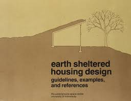 Home Design Exles Earth Sheltered Housing Design Guidelines Exles And