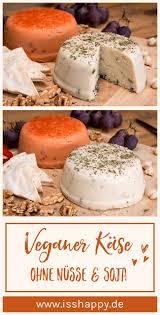 veganer käse einfaches rezept mit wenigen zutaten zum selbermachen