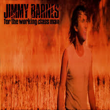 For The Working Class Man - Jimmy Barnes — Listen And Discover ... When Your Love Is Gone Jimmy Barnes Vevo Letras Ep1 No Second Prize Cover By Fel Lafa Youtube A Day On The Green A Jukebox Of Hits Photos Daily Liberal Album Bio For Working Class Man Remastered David Nicholas Mix Touch Of Fumbles Worst Moment Achievement Award Medal Place Silver 1996 Version Driving Wheels Karaoke 19 Best Barnsey Cold Chisel Images On Pinterest Barnes You From Me